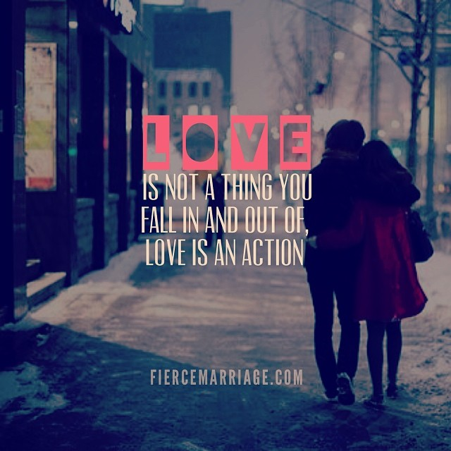 Love In Action Quotes: Encouraging Marriage Quotes & Images