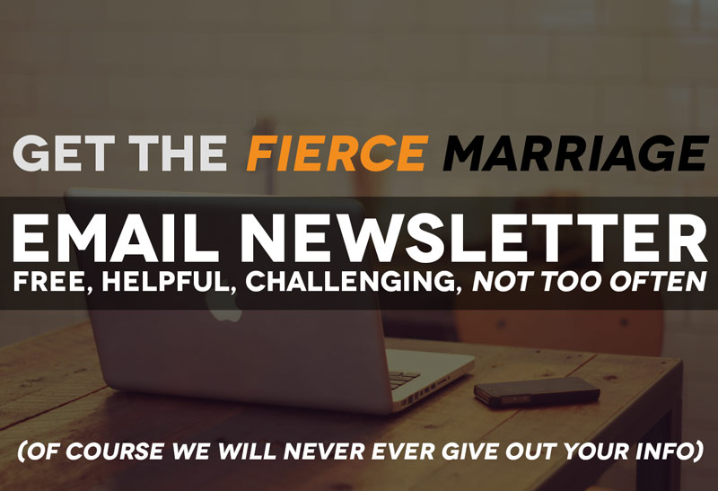 Fierce Marriage Newsletter Signup