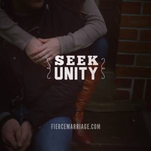 Seek unity in your marriage.