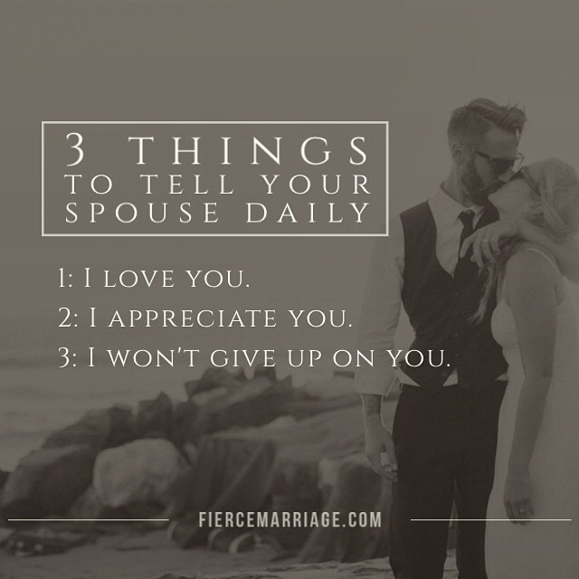 3 Things To Tell Your Spouse Daily 1 I Love You 2
